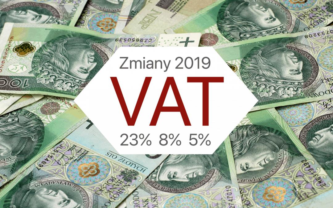 Zmiany stawek podatku VAT w 2019